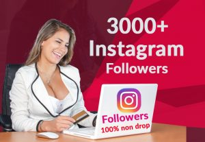 add 3000+ Instagram followers 100% Non Drop Guaranteed (fast deliver)