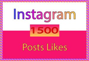 Instagram Posts 1500 HQ Likes only for $ 3