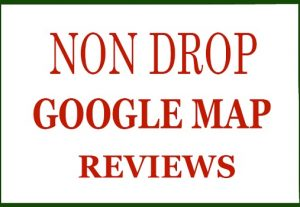 NON DROP GOOGLE MAP REVIEWS INSTANT