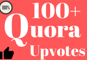 100+ High-Quality Quora Upvotes on Answer Non drop Fast Delivery Life Time Guaranty