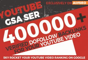 200,000 YouTube GSA SER Verified Backlinks to rank your video in Google