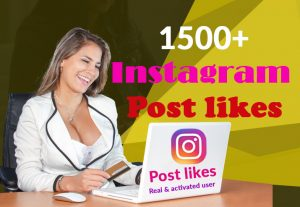 I Will give you 1500+ Instagram likes real & activated, user & 100% Non Drop Guaranteed (Instant Start)