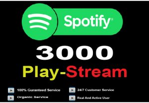 3000+ Spotify Play Stream for 5$