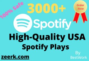 I will  Add 3000+ Spotify Plays USA Non-Drop High-Quality Guaranteed Delivery