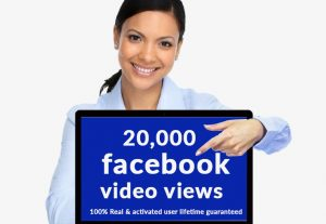 I will give you 20,000 facebook video views 100% Real & activated user lifetime guaranteed
