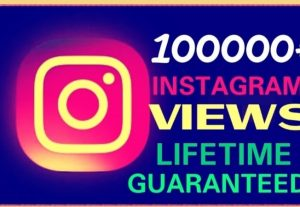 Add 100000+ Views instant on instagram & lifetime guaranteed.