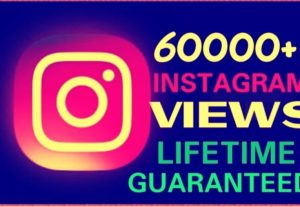 Add 60000+ Views on instagram instant & life guaranteed.