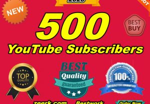 I Will Give You Real Exclusive Natural 500 YouTube Subscribers New 2020 YouTube Promotion