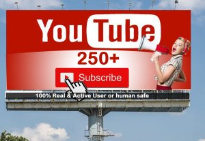 I will Give you 250+ YouTube subscribers 100% Real Active User & Non Drop