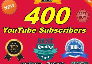 I Will Give You 400 YouTube Subscribers Non-Drop Lifetime Guarantee