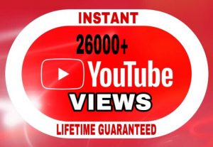 26000+ Views added in your YouTube video instant & lifetime guaranteed!!!
