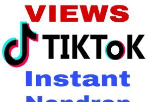 I will add 100000+ TikTok VIEWS Instant & Genuine!!!