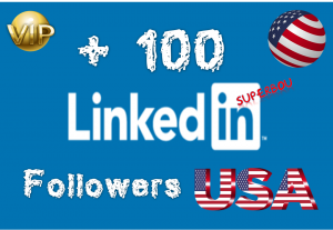 I will Give you +100 USA Linkedin Followers Never Drop Guaranteed