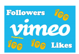 100 Vimeo Followers OR 100 vimeo Likes