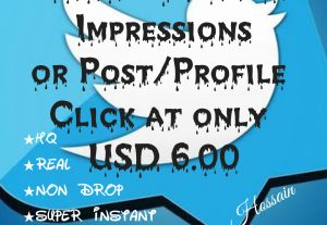 Get 3000+ Twitter Impressions or Post/profile Clicks at only USD $6.00 with HQ,Real,Non Drop and Genuine at Instant.