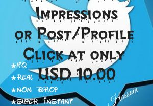 Get 5000+ Twitter Impressions or Post/profile Clicks at only USD $10.00 with HQ,Real,Non Drop and Genuine at Instant.