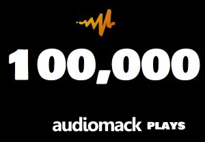 100,000 AudioMack Plays best Promotion