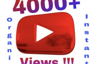 I will add 4000+ Youtube Views, Organic & Instant !!!