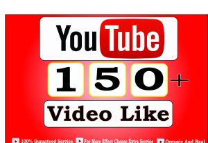 Get 150+ Youtube Video Like, life time guranteed service for 5$