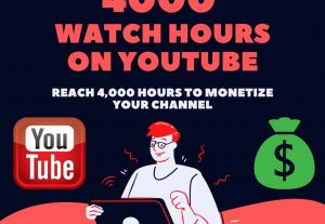 Buy 4000 Watch Hours On Youtube High-Quality Views