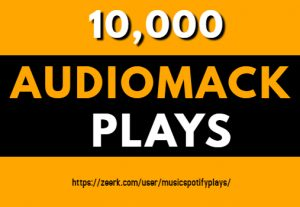 10,000 Real HQ Audiomack Plays Streams