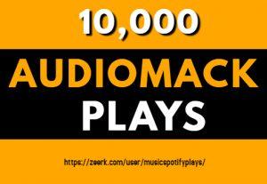 10,000 Real HQ Audiomack Plays Streams