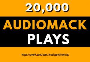 20,000 Real HQ Audiomack Plays Streams