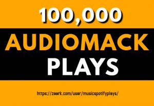 100,000 Real HQ Audiomack Plays Streams
