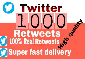 I will get you 1,000+ Twitter Retweets high quality and fast delivery