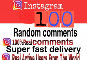 I will get you 100+ Instagram Random comments high quality and fast delivery
