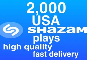 I will give you 2,000+ Shazam Plays