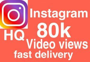 I will give you Add 80,000+ Real High Quality Instagram views