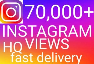 I will get you 70,000+ Instagram views high quality and fast delivery