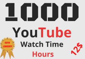1000 YouTube Watch Time Hour | NoN-Drop | 100% Real & Safe