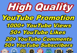 Manually Quick Add 1000+ YouTube Views And 50+ YouTube Likes Plus 50 YouTube Subscribers with 20+ YouTube Comments Lifetime Guaranteed