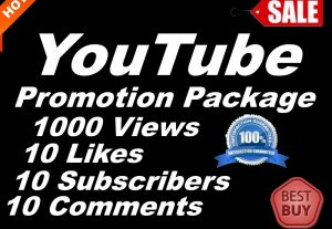 Get YouTube High-Quality YouTube Promotion Increase 1000 Views, 10 Likes, 10 Subscribers, 10 Comments