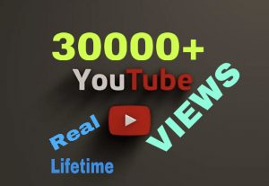 Get 30000+ Youtube Views !!! Supper HQ and Lifetime Guaranteed!!!
