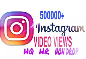500000+ Video Views added in your Instagram Instantly & Non Drop