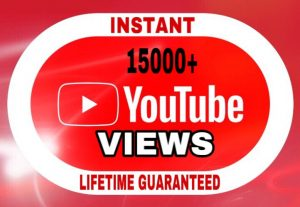 15000+ Views added in your YouTube video instant & lifetime guaranteed!!!