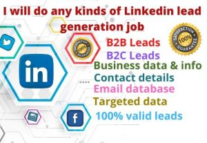 I will do any kinds of LinkedIn lead generation job
