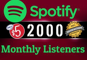 Get ORGANIC 2000 SPOTIFY Monthly LIsteners From USA HQ Accounts, Real Active Users 100% NON DROP.