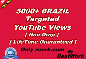 Get 5000+ BRAZIL Targeted YouTube Views NonDrop LifeTime Guaranteed