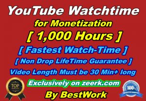 Will get 1,000 hours to watch time for Youtube Monetization Non-drop Lifetime Guarantee