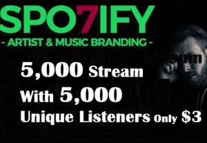 HQ Spotify 5,000 Stream With 5,000 Unique Listeners cheapest price $3