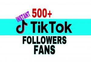 Get 500+ TikTok Fans Followers Instantly!!!