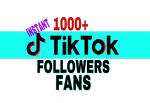 Get 1000+ TikTok Fans Followers Instantly!!!