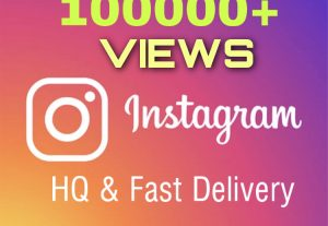 I will add 100000+ Instagram VIEWS. High Quality, Quick Response & Fast Delivery