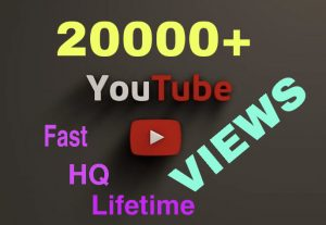 I will add 20000+ Youtube Views Instantly !!! HQ & Lifetime Guaranteed !!