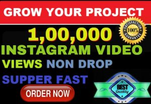 Grow Your Instagram 1,00,000 Video Views Non-Drop & Super Fast