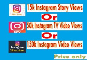 I will Give You Instagram Views services With Super Fast Speed